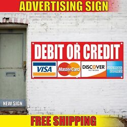 Debit Credit Advertising Banner Vinyl Mesh Decal Sign We Accept Cards Now All 24