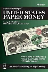 Standard Catalog Of United States Paper Money - 30th Edition