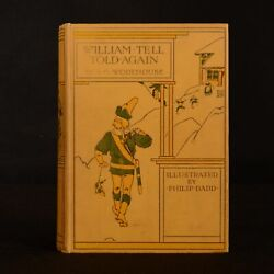 1904 William Tell Told Again P. G. Wodehouse 1st Ed 1st Impression Dadd