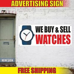 We Buy And Sell Watches Advertising Banner Vinyl Mesh Decal Sign Pawn Shop Open 24