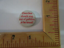 Feminism Copyrighted Church Should Stay Out Politics Or Pay Tax Pinback Badge