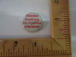 Feminism Copyrighted Church Should Stay Out Politics Or Pay Tax Pinback, Badge