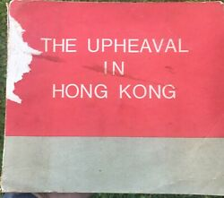 Rare The Upheaval In Hong Kong Mao Tse-tung Hundreds Of Pages And Photos 1967 Sc