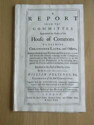 Christopher Layer. Jacobite. Atterbury Plot. Report To House Of Commons. 1722