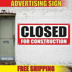 Closed For Construction Advertising Banner Vinyl Mesh Decal Sign Renovation Now