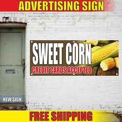 Sweet Corn Credit Cards Accepted Advertising Banner Vinyl Mesh Decal Sign Online