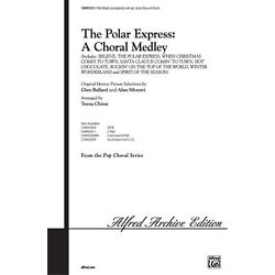 The Polar Express: A Choral Medley - Original motion picture selections by Gl...