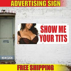 Show Me Your Tits Advertising Banner Vinyl Mesh Decal Sign Bachelor Stag Party
