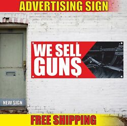We Sell Guns Advertising Banner Vinyl Mesh Decal Sign Ammo Pistol Bullet Gear