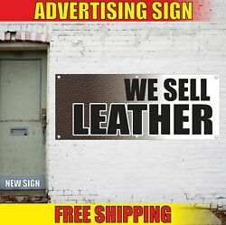 We Sell Leather Advertising Banner Vinyl Mesh Decal Sign Luggage Shoe Bags Belt
