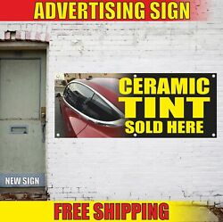 Ceramic Tint Sold Here Advertising Banner Vinyl Mesh Decal Sign Protect Auto Now