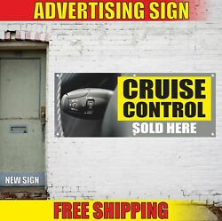 Cruise Control Sold Here Advertising Banner Vinyl Mesh Decal Sign Auto Service