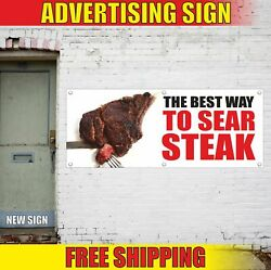 The Best Way To Sear Steak Advertising Banner Vinyl Mesh Decal Sign Bbq Grill 24
