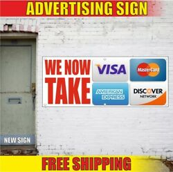 We Now Take Advertising Banner Vinyl Mesh Decal Sign Debit Credit Cards Accept