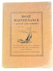 Boat Maintenance Afloat And Ashore Part 3 - 1955 Id74546