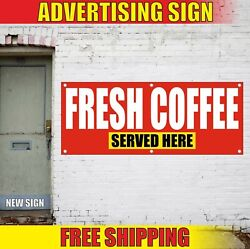 Fresh Coffee Banner Advertising Vinyl Sign Flag Hot Served Here Roasted Brewed