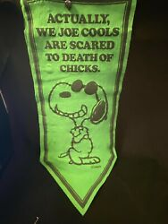 Vtg Snoopy Grn Felt Pennant Actually We Joe Cools Are Scared To Death Of Chicks