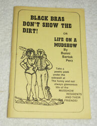 Black Bras Don't Show The Dirt Life On A Mudshow By Bunni Perz 1984 Signed