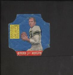 1950 Bread For Health Label End Football Y.a. Tittle 25 Baltimore Colts Hof