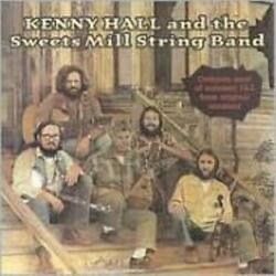 KENNY HALL: KENNY HALL & SWEETS MILL STRING BAND (CD.)