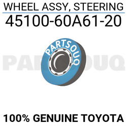 4510060a6120 Genuine Toyota Wheel Assy, Steering 45100-60a61-20