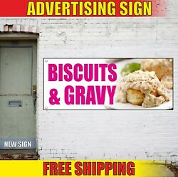 Biscuits And Gravy Banner Advertising Vinyl Sign Flag Candy Shop Bakery Pastry Now