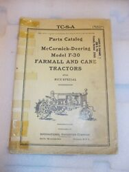 Mccormick Deering F-30 And Cane Tractors Tractor 1937 Parts Catalog Ih Rice Specia