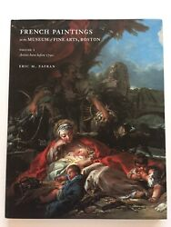 French Paintings in the Museum of Fine Arts Boston Artists Born Before 1790