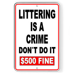 Littering Is A Crime 500 Fine Sign Or Decal 6 Sizes L011