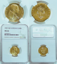 1957 100 Lire Vatican Gold Coin W/ Pope Pius Xix Ngc Certified Ms 64