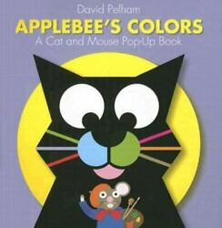 Applebee#x27;s Cat Colors : A Cat and Mouse Pop up Book by David Pelham