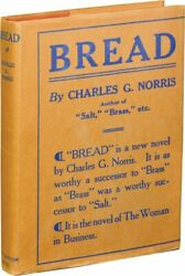 Charles G Norris Bread First Edition 1923 131447