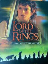 The Lord Of The Rings Official Movie Guide By Brian Sibley 2001 First Edition