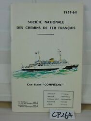 Sncf Car Ferry Compiegne Booklet 1963-64 S.n.c.f. Cross-channel Ferries Brochure