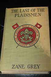 The Last Of The Plainsmen By Zane Grey 1911 Every Boys Library Boy Scout Edition