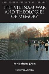 The Vietnam War And Theologies Of Memory Time And Eternity In The Far Country