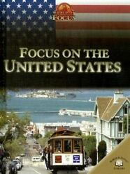 Focus On The United States By Sally Garrington
