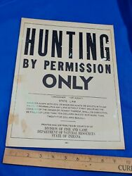 Hunting By Permission Only Antique-vtg Sign State Of Indiana Dnr No Fish And 2