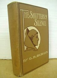The Shutters Of Silence By G. B. Burgin 1903 Hardcover First Edition