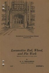 1929 Steam Locomotive Rod Wheel And Pin Work Andndash Images Only 102 Pages