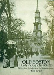 Old Boston in Early Photographs 1850 1918
