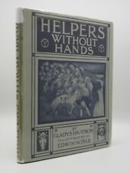Gladys Davidson Helpers Without Hands 1919 Edwin Noble Illustrations Jacket