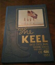 The Keel United States Naval Training Center Great Lakes Illinois 1951 Military