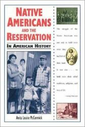 Native Americans And The Reservation In American History