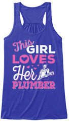 Teespring Shirts On Fire This Girl Loves Her Plumber Women#x27;s Flowy Tank Top