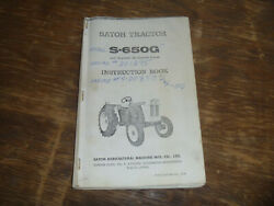 Satoh S-650g Bison Tractor 4 Cyl Pb Gas Engine Owner Operator Maintenance Manual