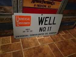 Rare Universal Consolidated Oil Company Porcelain Oil Well Lease Sign