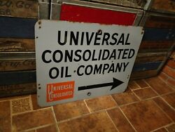 Rare Universal Consolidated Oil Company Porcelain Oil Well Lease Entrance Sign
