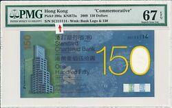 Chartered Bank Hong Kong 150 2009 Comm. Almost Solid S/no 11111x Pmg 67epq