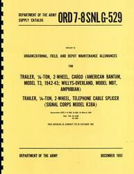 Ord 7-8 Snl G-529 Trailer Parts Manual Bantam T3 And Willys Mbt Reprnt